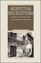 Architettura dell'eclettismo. Il rapporto con le arti nel XX secolo