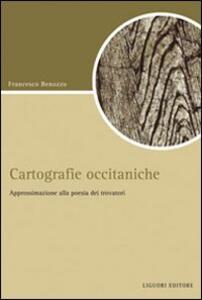 Cartografiche occitaniche. Approssimazione alla poesia dei trovatori