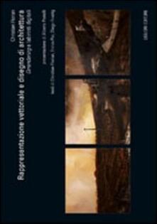 Rappresentazione vettoriale e disegno di architettura. «Orrendering» e labirinti digitali.pdf