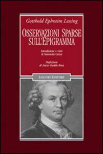Libro Osservazioni sparse sull'epigramma e alcuni dei più distinti epigrammatisti Gotthold Ephraim Lessing