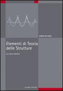 Elementi di teoria delle strutture. La trave elastica.pdf