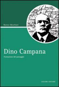 Libro Dino Campana. Formazione del paesaggio Matteo Meschiari