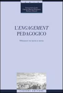 L' engagement pedagogico. Riflessioni tra teoria e storia
