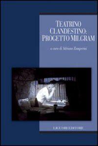 Foto Cover di Teatrino clandestino. Progetto Milgram. Con DVD, Libro di  edito da Liguori