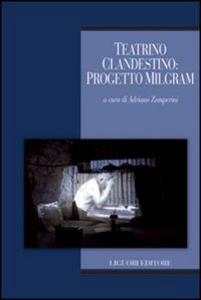 Libro Teatrino clandestino. Progetto Milgram. Con DVD