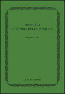 Foto Cover di Archivio di storia della cultura (2008), Libro di  edito da Liguori