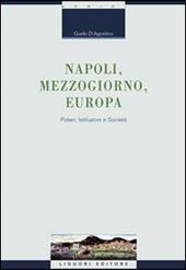 Napoli, Mezzogiorno, Europa. Poteri, istituzioni e società