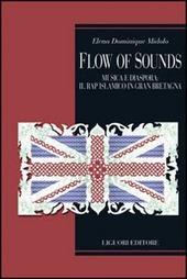 Flow of sounds. Musica e diaspora in Gran Bretagna. Il rap islamico tra locale e globale