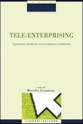 Tele-enterprising. Esperienze meridionali tra innovazione e resistenze
