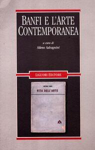 Libro Banfi e l'arte contemporanea