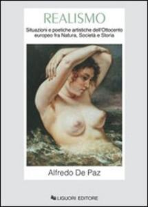 Realismo. Situazioni e poetiche artistiche dell'Ottocento europeo fra natura, società e storia