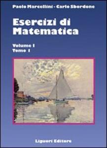 Esercizi di matematica. Vol. 1\1