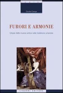 Libro Furori e armonie. Utopie della musica antica nella tradizione umanistica Cecilia Campa