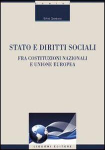 Libro Stato e diritti sociali. Fra costituzioni nazionali e Unione Europea Silvio Gambino
