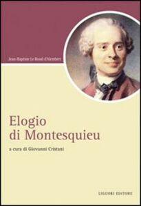 Libro Elogio di Montesquieu Jean-Baptiste d' Alembert