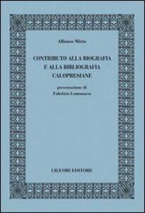 Libro Contributo alla biografia e alla bibliografia calopresiane Alfonso Mirto
