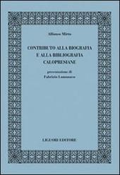 Contributo alla biografia e alla bibliografia calopresiane