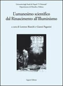 L' Umanesimo scientifico dal Rinascimento all'Illuminismo