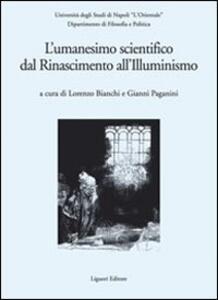 L' Umanesimo scientifico dal Rinascimento all'Illuminismo