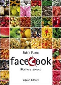 Facecook. Ricette e racconti