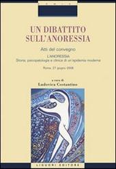 Un dibattito sull'anoressia. «L'anoressia. Storia, psicopatologia e clinica di un'epidemia moderna». Atti del convegno (Roma, 27 giugno 2008)