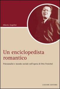 Un Enciclopedista romantico. Psicoanalisi e società nell'opera di Otto Fenichel