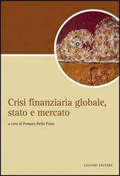 Crisi finanziaria globale, stato e mercato