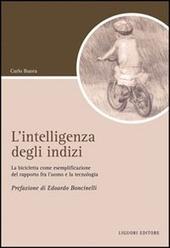 L' intelligenza degli indizi. La bicicletta come esemplificazione del rapporto fra l'uomo e la tecnologia