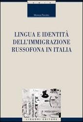 Lingua e identita dell'immigrazione russofona in Italia