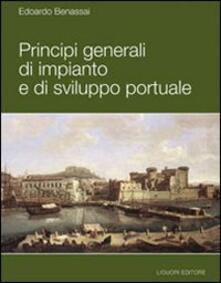 Principi generali di impianto e di sviluppo portuale