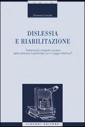 Dislessia e riabilitazione. Trattamento integrato oculare della dislessia superficiale con il leggio elettrico