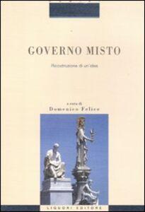 Libro Governo misto. Ricostruzione di un'idea