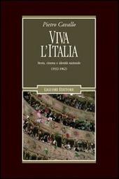 Viva l'Italia. Storia, cinema e identità nazionale (1932-1962)