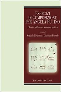 Libro Esercizi di composizione per Angela Putino. Filosofia, differenza sessuale e politica