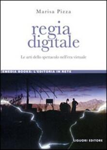 Regia digitale. Le arti dello spettacolo nellera virtuale.pdf