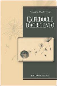 Libro Empedocle d'Agrigento. Testo greco a fronte Federica Montevecchi