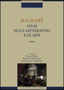 Libro Macramè. Studi sulla letteratura e le arti