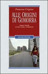 Alle origini di Gomorra. Salvatore Piscicelli tra «nuovo» cinema e neotelevisione