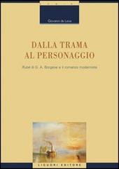 Dalla trama al personaggio. «Rubé» di G. A. Borgese e il romanzo modernista