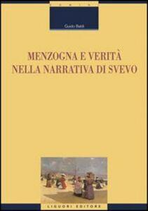 Libro Menzogna e verità nella narrativa di Svevo Guido Baldi
