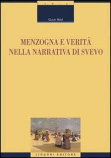 Menzogna e verità nella narrativa di Svevo - Guido Baldi - copertina