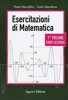 Libro Esercitazioni di matematica. Vol. 1\2 Paolo Marcellini Carlo Sbordone