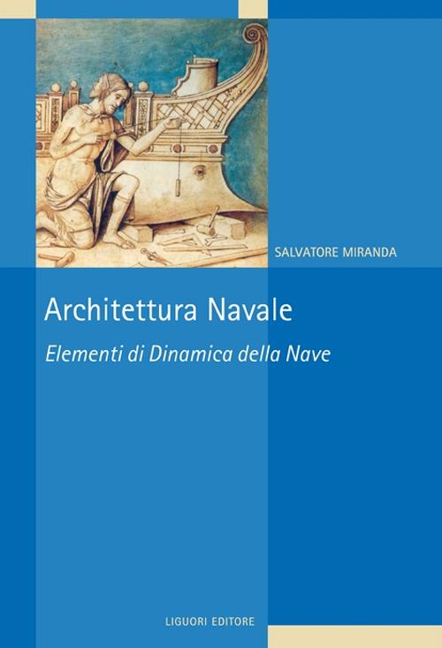 Architettura navale. Elemen...