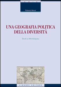 Libro Una geografia politica della diversità Rolando Minuti