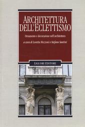 Architettura dell'eclettismo. Ornamento e decorazione nell'architettura