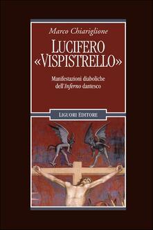 Winniearcher.com Lucifero «Vispistrello». Manifestazioni diaboliche dell'«Inferno» dantesco Image