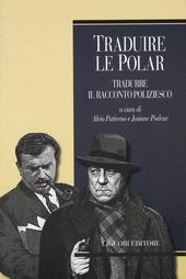 Traduire le polar. Tradurre il racconto poliziesco. Ediz. francese