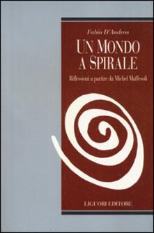 Mercatinidinataletorino.it Un mondo a spirale. Riflessioni a partire da Michel Maffesoli Image