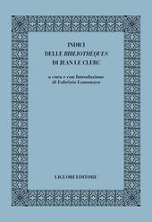 Indici delle «bibliothèques» di Jean le Clerc