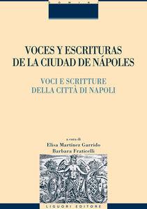 Libro Voces y escrituras de la ciudad de Nàpoles-Voci e scritture della città di Napoli. Ediz. italiana e spagnola